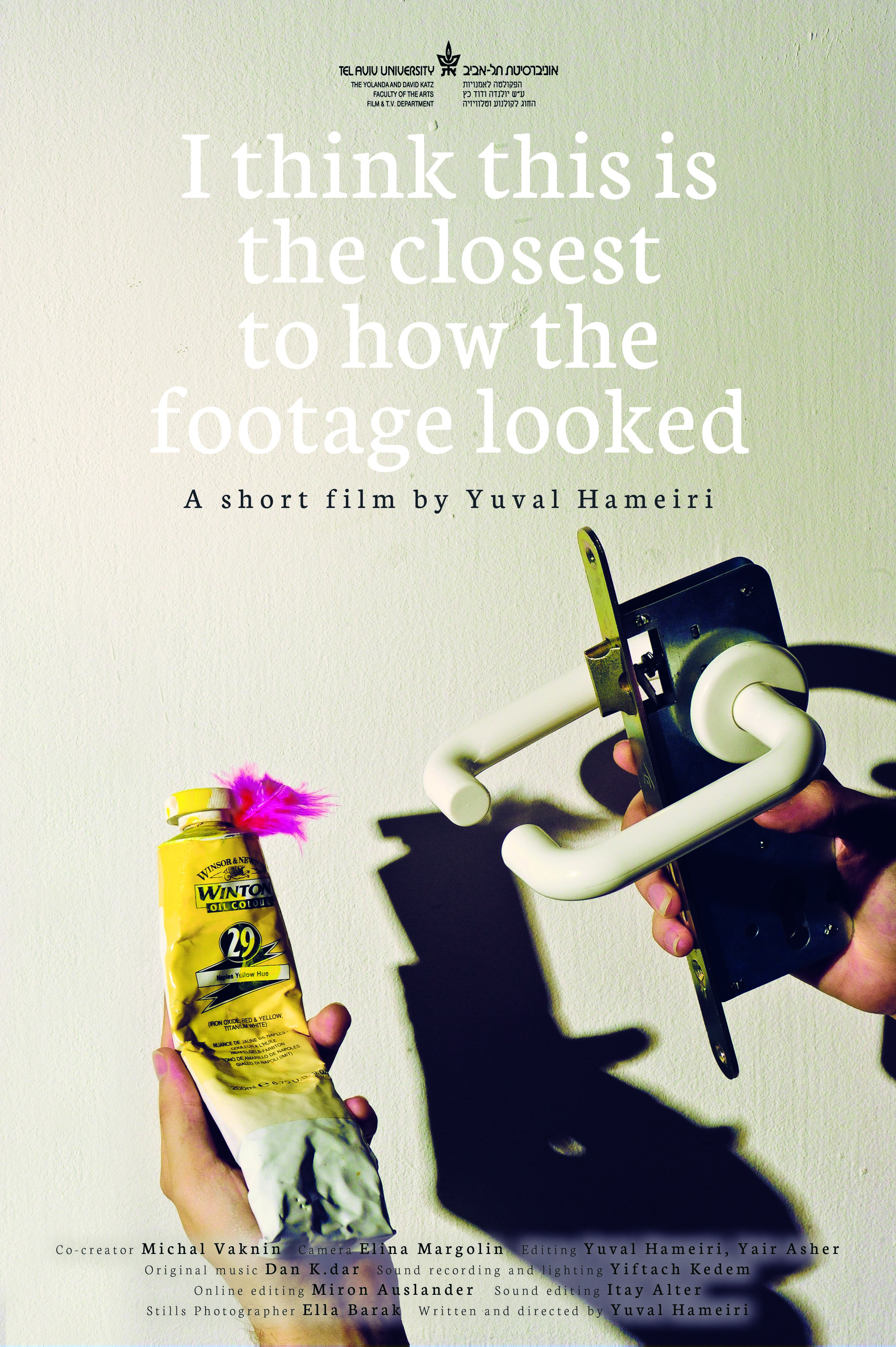 "The poster for ""I Think This Is the Closest To How the Footage Looked"""